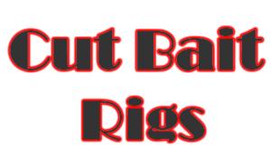 Cut Bait Rigs